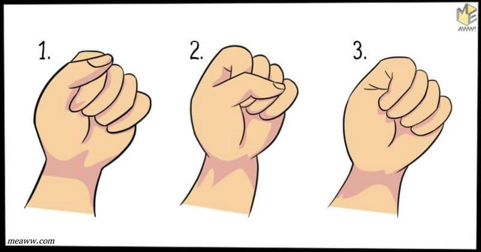 Сожмите руку в кулак   и мы расскажем 1 важный секрет вашей личности Проверьте, если не страшно :)